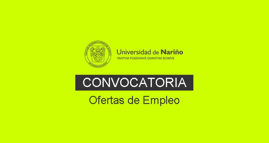 Universidad de Nariño requiere